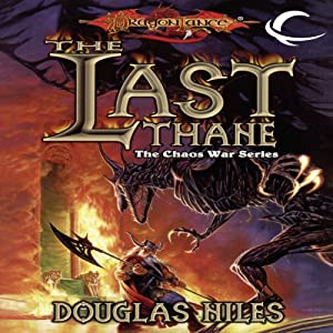 The Last Thane: Dragonlance: The Chaos War, Book 1 | [Douglas Niles]
