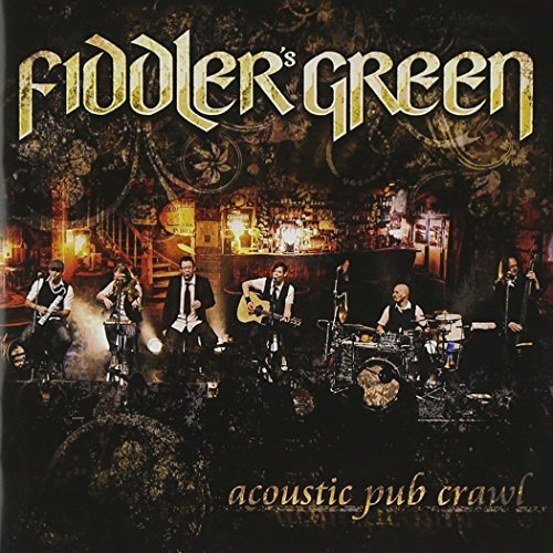 Acoustic Pub Crawl by Fiddler's Green (2013-02-12)