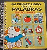 Mi Primer Libro de Las Palabras - Espaol - Ingles (Spanish Edition)