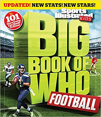 Big Book of Who: Football Revised & Updated (Sports Illustrated Kids: Big Book of Who)