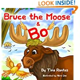 "Children's book:""Bruce the Moose & BO"":(Bedtime Story):Beginner readers-kids book collection(Values Book)Education-Animal Habitats-Early reader Picture ... Funny Humor ebook"