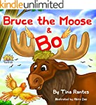"Children's book:""BRUCE THE MOOSE & BO..."
