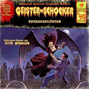 Totengeflüster (Geister-Schocker 40) Hörspiel