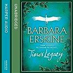 Time's Legacy | Barbara Erskine