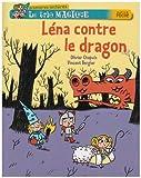 echange, troc Olivier Chapuis, Vincent Bergier - Le trio magique, Tome 5 : Léna contre le dragon