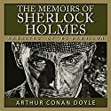 The Memoirs of Sherlock Holmes [Classic Tales Edition] Audiobook by Arthur Conan Doyle Narrated by B.J. Harrison