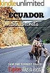 Ecuador 55 Secrets - The Locals Trave...