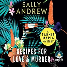 Recipes for Love and Murder (       UNABRIDGED) by Sally Andrew Narrated by Sandra Prinsloo