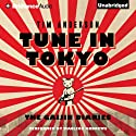 Tune In Tokyo: The Gaijin Diaries (       UNABRIDGED) by Tim Anderson Narrated by MacLeod Andrews