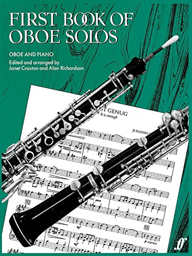 First Book of Oboe Solos: Oboe and Piano / Erstes Spielbuch fur Oboe und Klavier (English and German Edition)