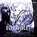 Ultraviolet (       UNABRIDGED) by R. J. Anderson Narrated by Justine Eyre