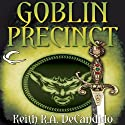 Goblin Precinct: Cliff's End, Book 3 (       UNABRIDGED) by Keith R. A. DeCandido Narrated by Michael Page