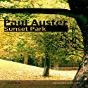 Sunset Park Audiobook by Paul Auster Narrated by Juan Manuel Martínez