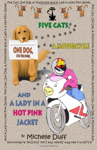 Five Cats, One Dog, A Motorcycle and a Lady in