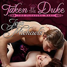 Taken by the Duke (       UNABRIDGED) by Jess Michaels Narrated by Morag Sims
