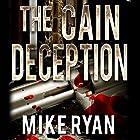 The Cain Deception: The Cain Series, Book 2 Hörbuch von Mike Ryan Gesprochen von: George Ridgeway