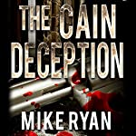 The Cain Deception: The Cain Series, Book 2 | Mike Ryan