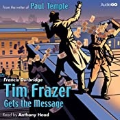 Tim Frazer Gets the Message | [Francis Durbridge]