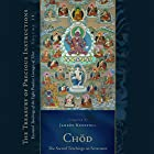 Chöd: The Sacred Teachings on Severance: Essential Teachings of the Eight Practice Lineages of Tibet, Volume 14 Hörbuch von Jamgon Kongtrul, Sarah Harding Gesprochen von: Tom Pile