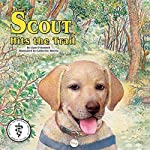 Scout Hits the Trail | Liam O' Donnell