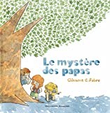 """Afficher """"Le Mystère des papas"""""""
