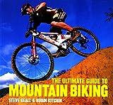 Ultimate Guide to Mountain Bik
