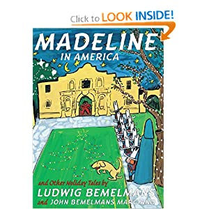 Amazon.com: Madeline In America And Other Holiday Tales (9780590039109): Ludwig Bemelmans, John Bemelmans Marciano: Books