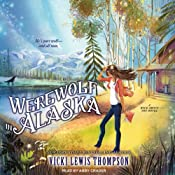 Werewolf in Alaska: Wild About You, Book 5 | Vicki Lewis Thompson