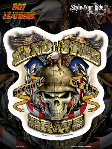 Hot Leathers - Land Of The Free Because Of The Brave - Sticker / Decal