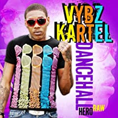 Dancehall Hero Raw