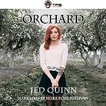 Orchard | Livre audio Auteur(s) : Jed Quinn Narrateur(s) : Nora Rose Sullivan