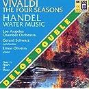 Vivaldi:Four Seasons / Handel:Water Music