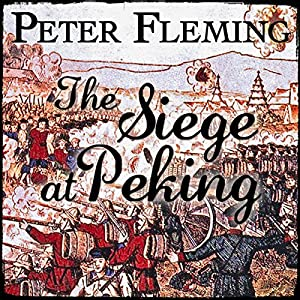 The Siege at Peking Audiobook