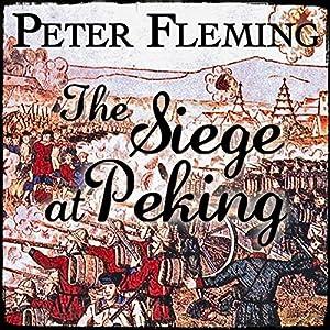 The Siege at Peking Audiobook