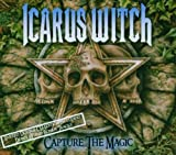 Capture the Magic [Enhanced, Limited Edition] / Icarus Witch (CD - 2006)