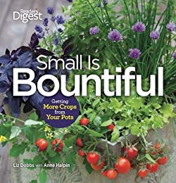 Small is Bountiful: Getting More From Your Crops