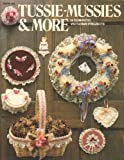 img - for Tussie-Mussies & More: 14 Romantic Victorian Projects book / textbook / text book