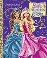 Princess Charm School (Barbie) (Little Golden Book)