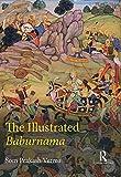 img - for The Illustrated Baburnama by Som Prakash Verma (2016-02-23) book / textbook / text book