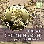 Sternstunden der Menschheit: 14 historische Miniaturen