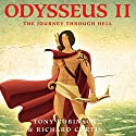 Odysseus II: The Journey Through Hell Audiobook by Tony Robinson, Richard Curtis Narrated by Tony Robinson, Richard Curtis