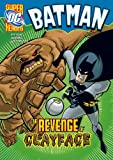 The Revenge of Clayface (DC Super Heroes - Batman)