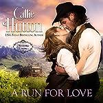 A Run for Love: Oklahoma Lovers, Book 1 | Callie Hutton