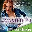 Die Vampirin - Schwestern des Mondes 3 (       ungekürzt) von Yasmine Galenorn Gesprochen von: Nana Spier