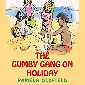 The Gumby Gang on Holiday Audiobook