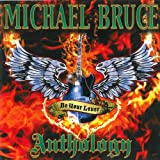 Be Your Lover: The Michael Bruce Anthology