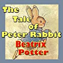 The Tale of Peter Rabbit Audiobook by Beatrix Potter Narrated by Phil Chenevert