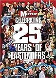 25 Years of Eastenders Mirror Series