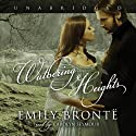 Wuthering Heights Audiobook by Emily Brontë Narrated by Carolyn Seymour