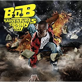 B.o.B Presents: The Adventures Of Bobby Ray [+Digital Booklet]